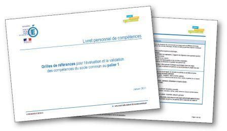 Grilles de références pour l'évaluation et la validation des compétences du socle commun au palier 1