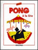 Pong à la fête