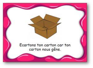 """Virelangue """"Ecartons ton carton"""""""