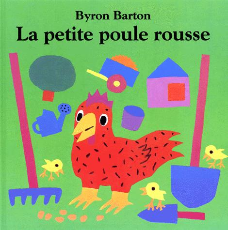 La petite poule rousse de Byron Barton