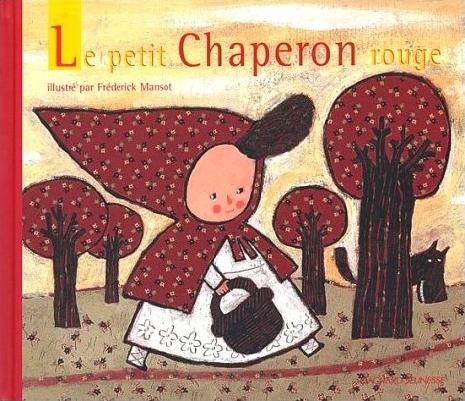 Le petit chaperon rouge de Jakob et Wilhelm Grimm