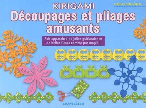 Kirigami Découpages et pliages amusants
