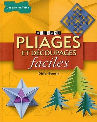 Pliages et découpages faciles de Didier Boursin