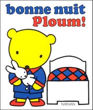 Bonne nuit Ploum de Micheline Bertrand et Lise Marin