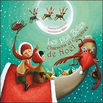 Les plus belles chansons et comptines de Noël, interprété par Rémi Guichard