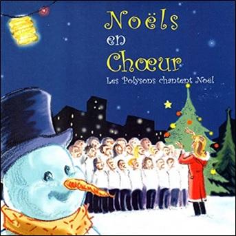 Noëls en choeur, Les polysons chantent Noël