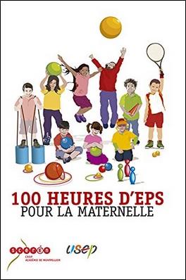 100 heures d'EPS pour la maternelle, CRDP Montpellier