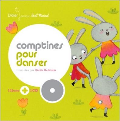 Comptines pour danser, illustrations de Cécile Hudrisier