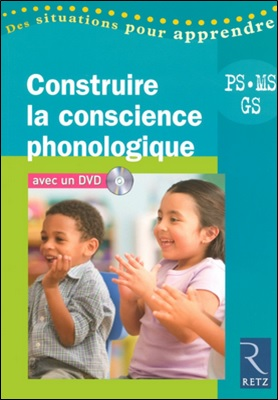 Construire la conscience phonologique PS-MS-GS