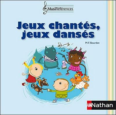 Jeux chantés, Jeux dansés aux éditions Nathan