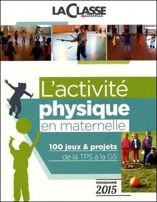 L'activite physique en maternelle de Frédéric Moyence