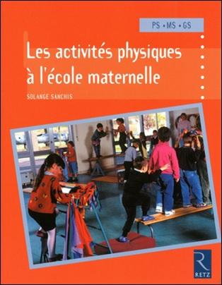 Les activités physiques à l'école maternelle de Solange Sanchis