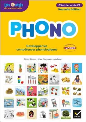 Phono maternelle GS - Développer les compétences phonologiques
