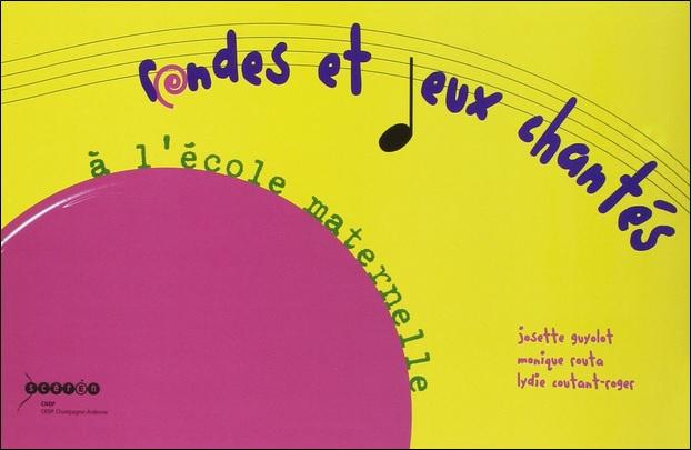 Rondes et jeux chantés à l'école maternelle aux éditions Scéren