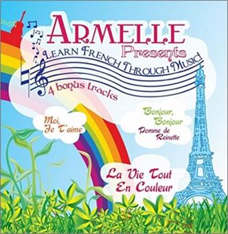 Learn French Through Music d'Armelle