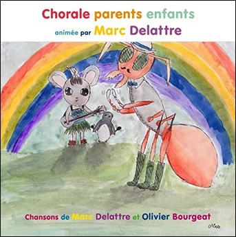 Dans le ventre d'un nuage, Chorale parents enfants de Marc Delattre et Olivier Bourgeat