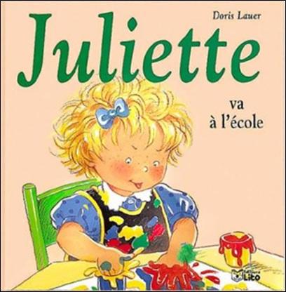 Juliette va à l'école de Doris Lauer
