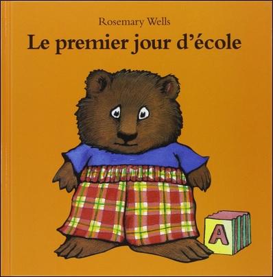 Le premier jour d'école de Rosemary Wells