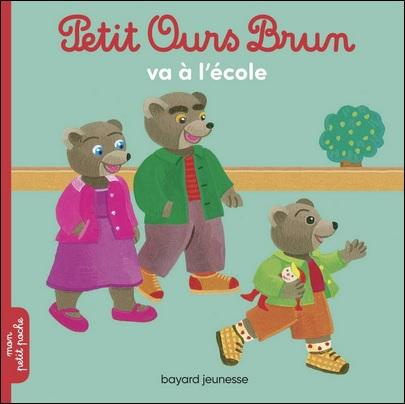 Petit Ours Brun va à l'école de Marie Aubinais et Daniele Bour