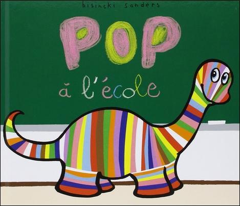 Pop à l'école de Pierrick Bisinski et Alex Sanders