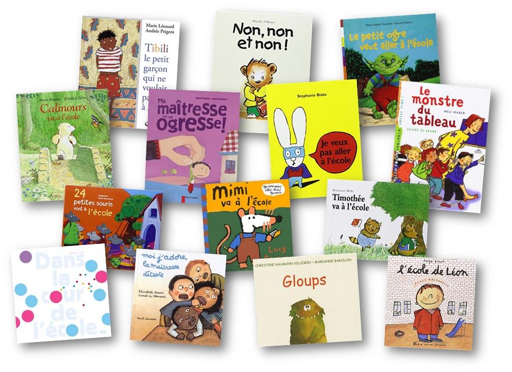 Albums Sur La Rentrée Des Classes Et Sur L école En