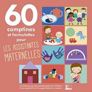 60 comptines et formulettes pour les assistantes maternelles