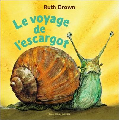 Le voyage de l'escargot de Ruth Brown