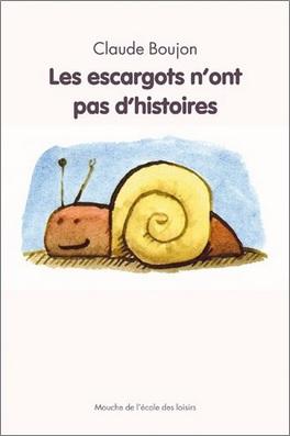 Les escargots n'ont pas d'histoires de Claude Boujon