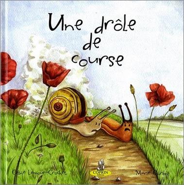 Une drôle de course de Céline Lamour-Crochet et Marie Chiron