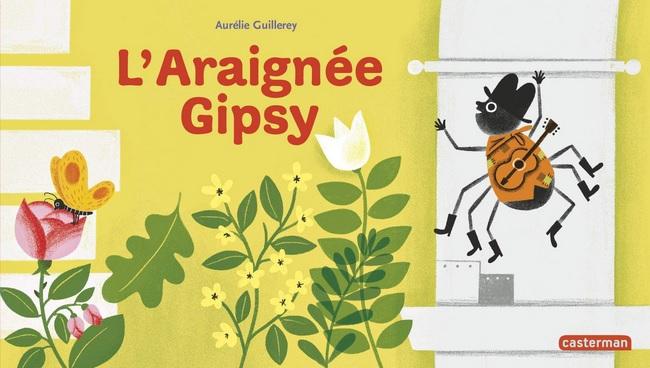 L'araignée Gipsy d'Aurélie Guillerey