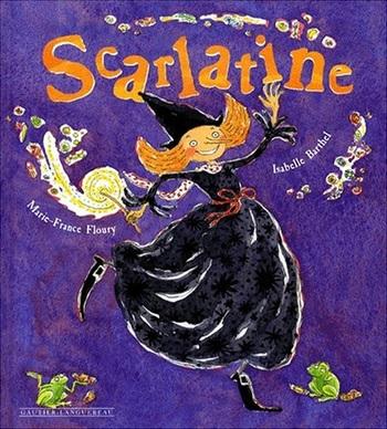 Scarlatine de Marie-France Floury : C'est super les sorcières
