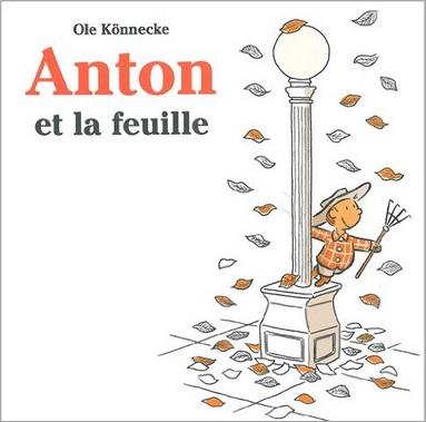 Anton et la feuille d'Ole Konnecke
