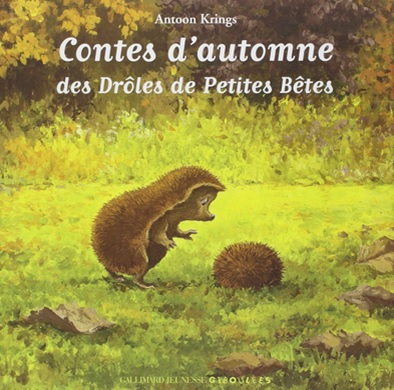 Contes d'automne des drôles de petites bêtes d'Antoon Krings