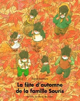 La fête d'automne de la famille Souris de Kazuo Iwamura