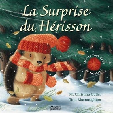 La surprise du hérisson de Christina Butler et Tina Macnaughton
