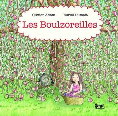 Les Boulzoreilles d'Olivier Adam et Euriel Dumait