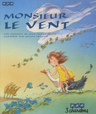 Monsieur le vent de Jean-Pierre Idatte