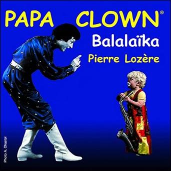 Papa clown de Pierre Lozère