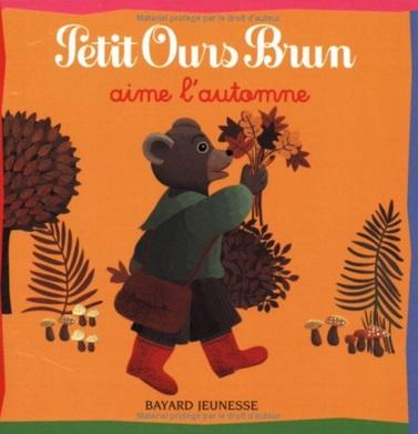 Petit Ours Brun aime l'automne de Daniele Bour