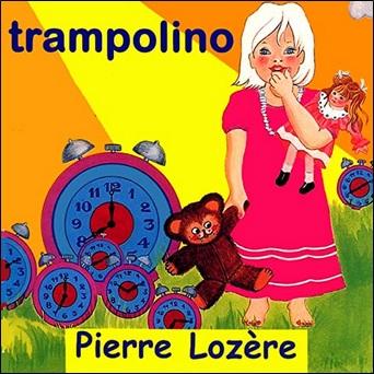 Trampolino de Pierre Lozère