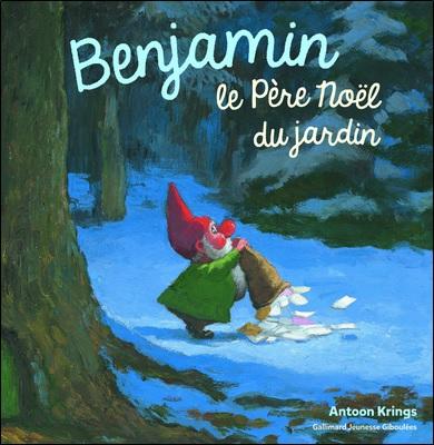 Benjamin le Père Noël du jardin d'Antoon Krings