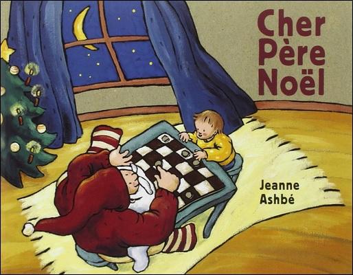 Cher Père Noël de Jeanne Ashbé