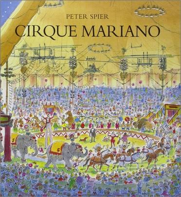 Cirque Mariano de Peter Spier