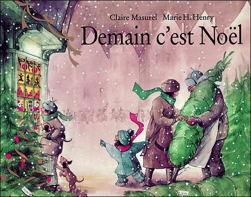 Demain c'est Noël de Claire Masurel et Marie H. Henry
