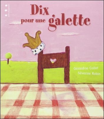 Dix pour une galette de Géraldine Collet et Séverine Robin