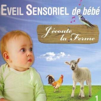 J'écoute la ferme, Eveil sensoriel de bébé de Rémi Guichard