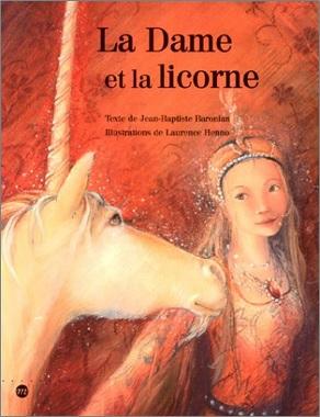 La Dame et la licorne de Jean-Baptiste Baronian et Laurence Henno