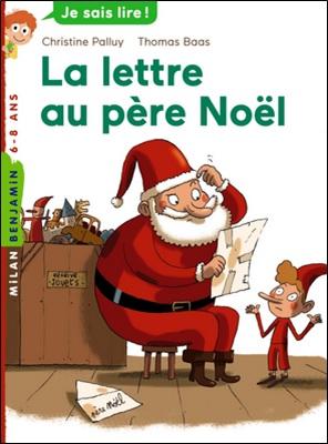 La lettre au père Noël de Christine Palluy et Thomas Baas