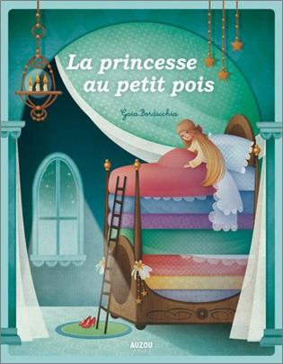 La princesse au petit pois de Gaia Bordicchia, d'après un conte d'Andersen