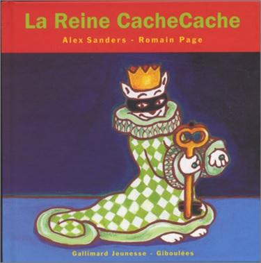 La reine CacheCache d'Alex Sanders et Romain Page